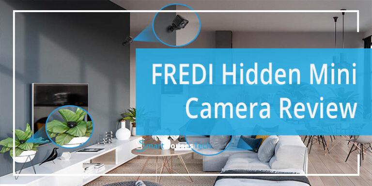 FREDI Hidden Mini Camera Review - SmartHousesTech