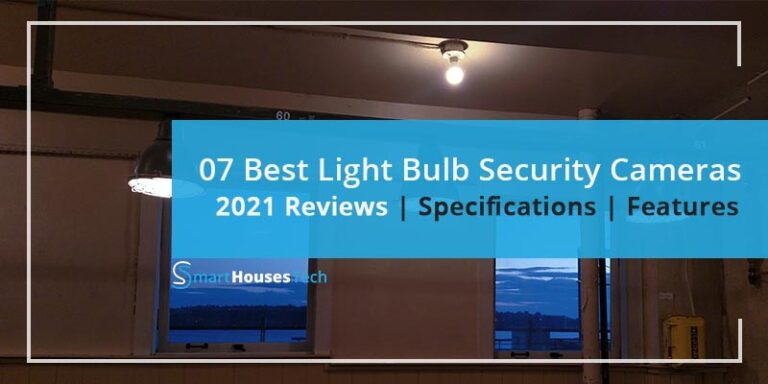 best light bulb security cameras in 2021