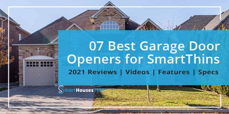 best garage door opener for SmartThings in 2021